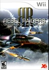 Rent Rebel Raiders: Operation Nighthawk for Wii