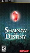 Rent Shadow of Destiny for PSP Games