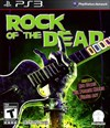 Rent Rock of the Dead for PS3