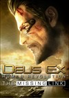 Download Deus Ex: Human Revolution - The Missing Link DLC for PC