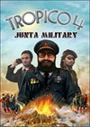 Download Tropico 4 Junta Military for PC