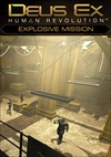 Download Deus Ex: Human Revolution - Explosive Mission DLC for PC