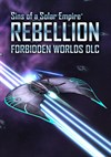 Download Sins of a Solar Empire: Rebellion - Forbidden Worlds DLC for PC