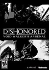 Download Dishonored: Void Walker's Arsenal for PC