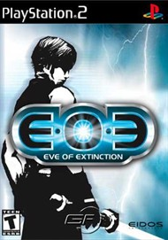 Eve of Extinction - Pre-Played