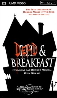 Rent Dead & Breakfast for PSP Movies