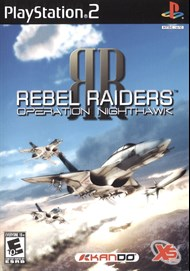 Rent Rebel Raiders: Operation Nighthawk for PS2