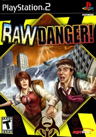 Rent Raw Danger for PS2