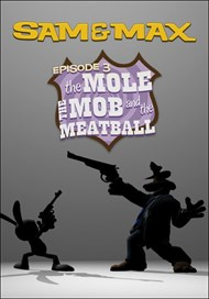 Sam & Max Season 1 Episode 103: Mole, the Mob, and the Meatball