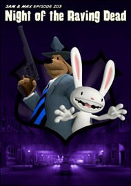 Sam & Max Season 2 Episode 203: Night of the Raving Dead
