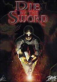Die By The Sword