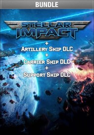 Stellar Impact + Artillery Ship DLC + Carrier Ship DLC + Support Ship DLC